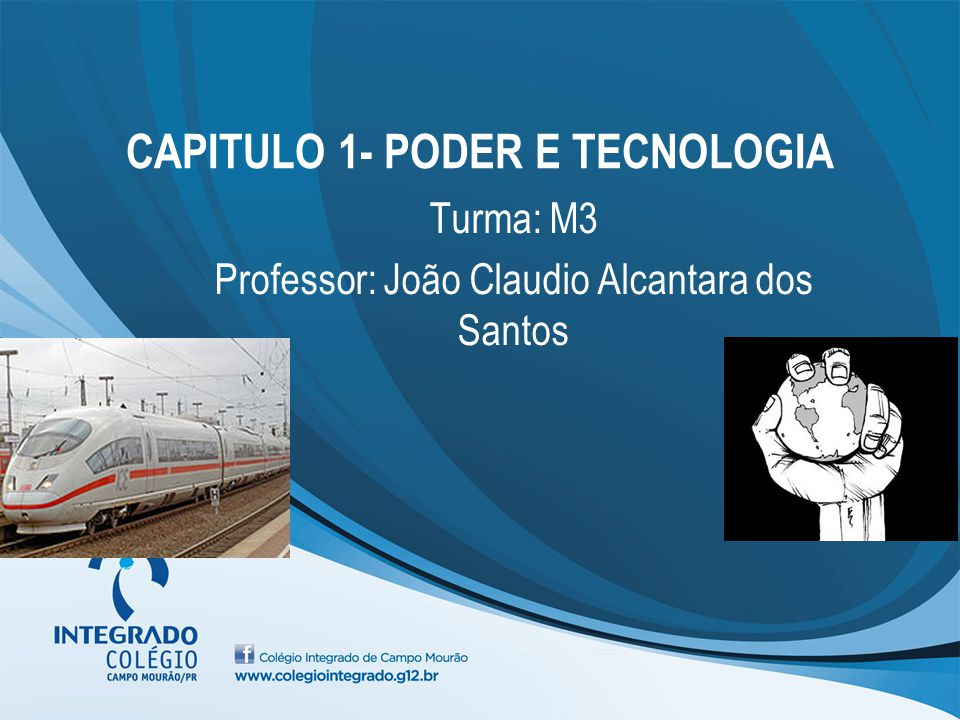CAPITULO 1- PODER E TECNOLOGIA