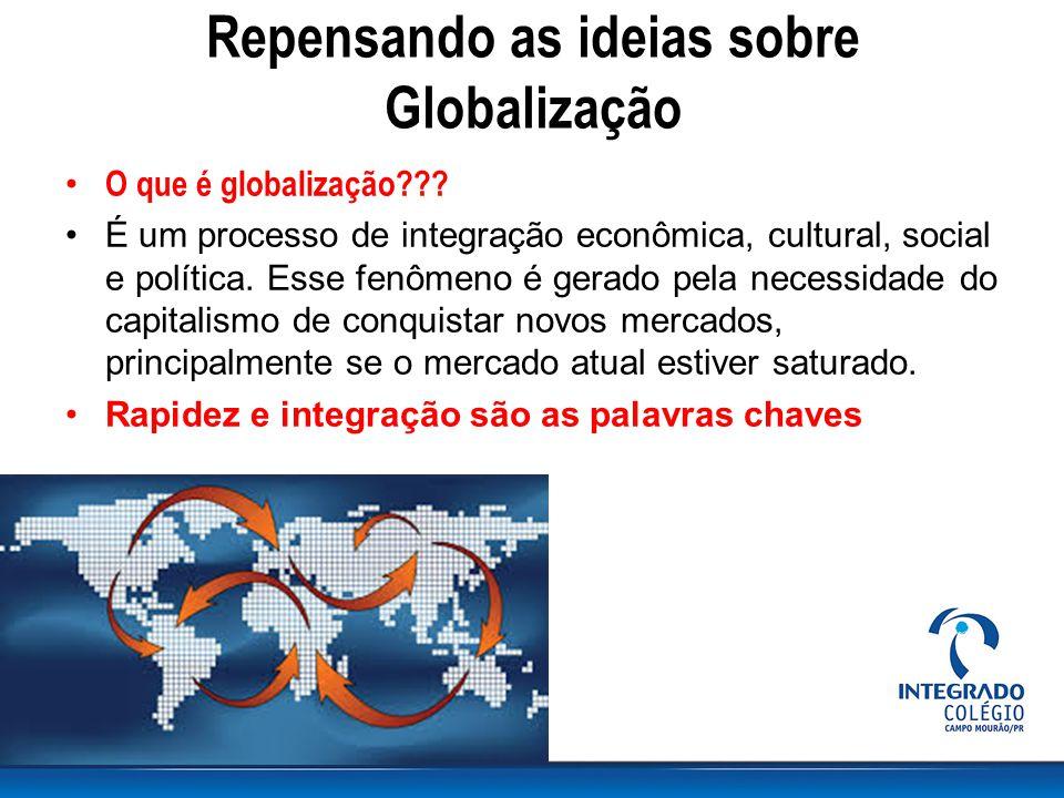 Repensando as ideias sobre Globalização