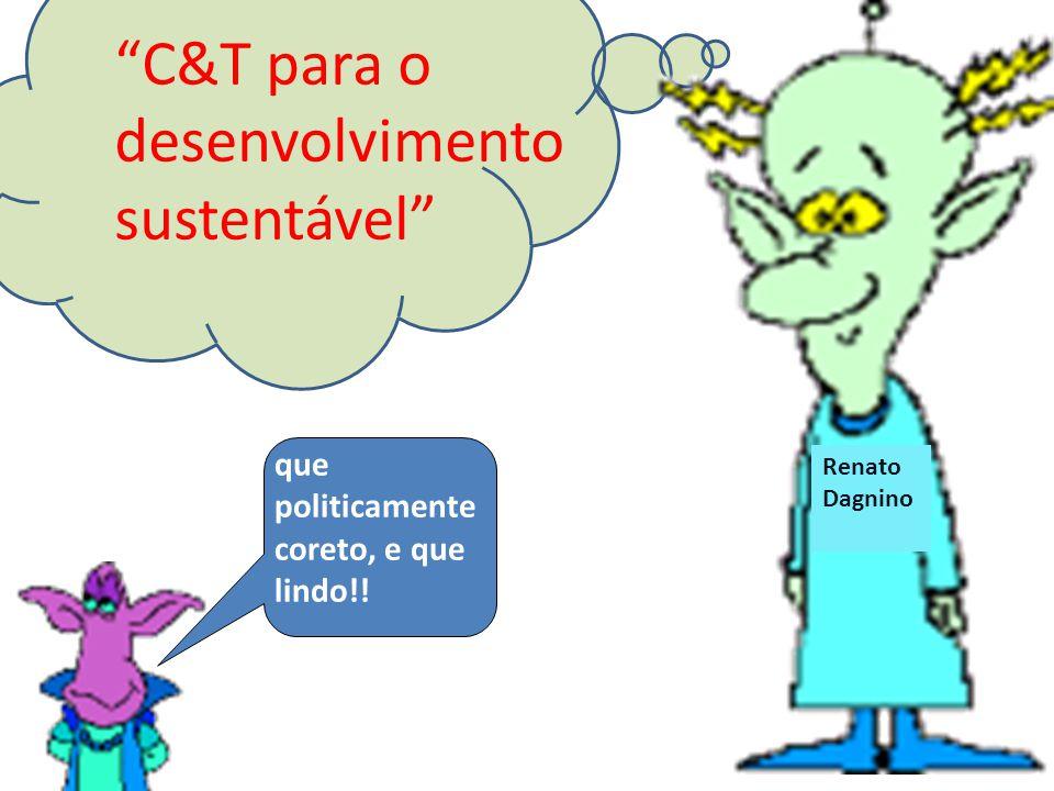 C&T para o desenvolvimento sustentável