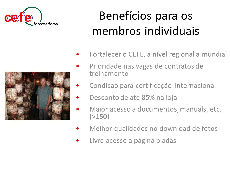 Benefícios para os membros individuais