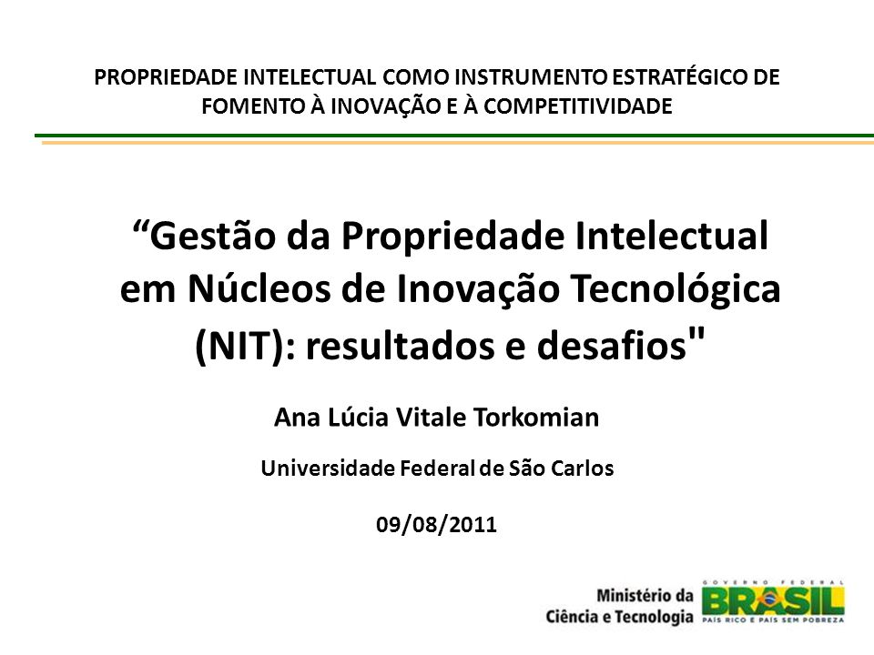 PROPRIEDADE INTELECTUAL COMO INSTRUMENTO ESTRATÉGICO DE