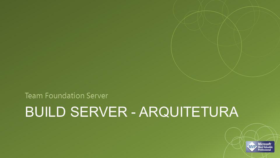 Build server - Arquitetura