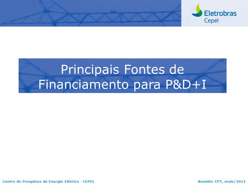 Principais Fontes de Financiamento para P&D+I