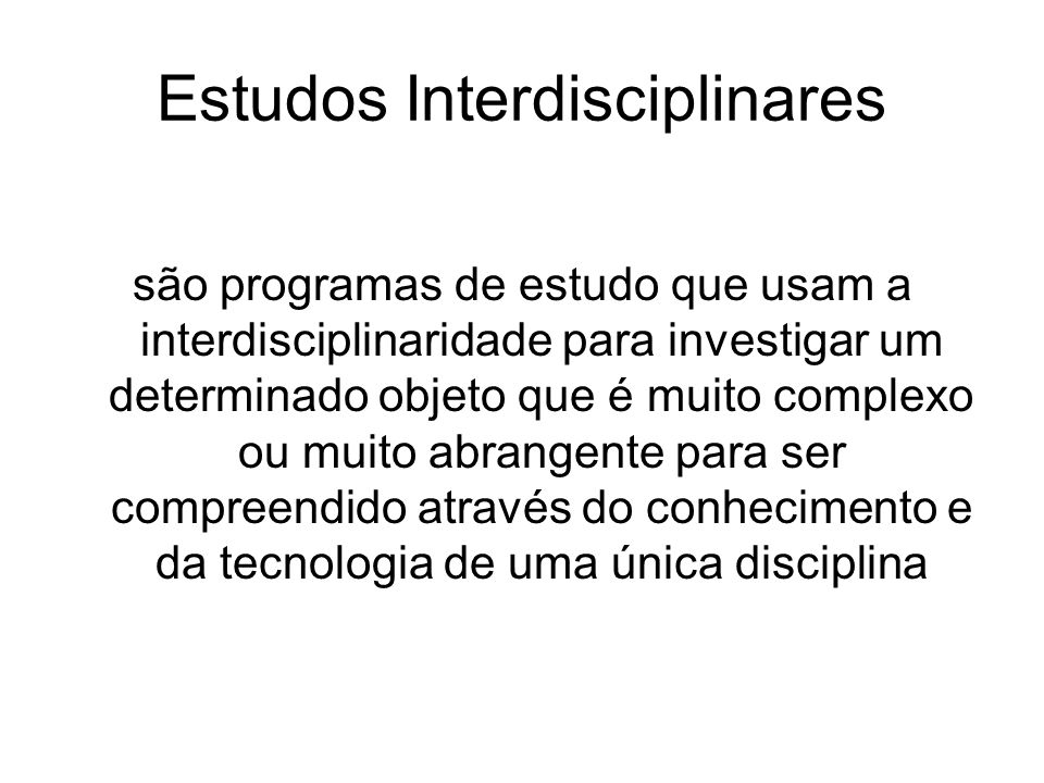 Estudos Interdisciplinares