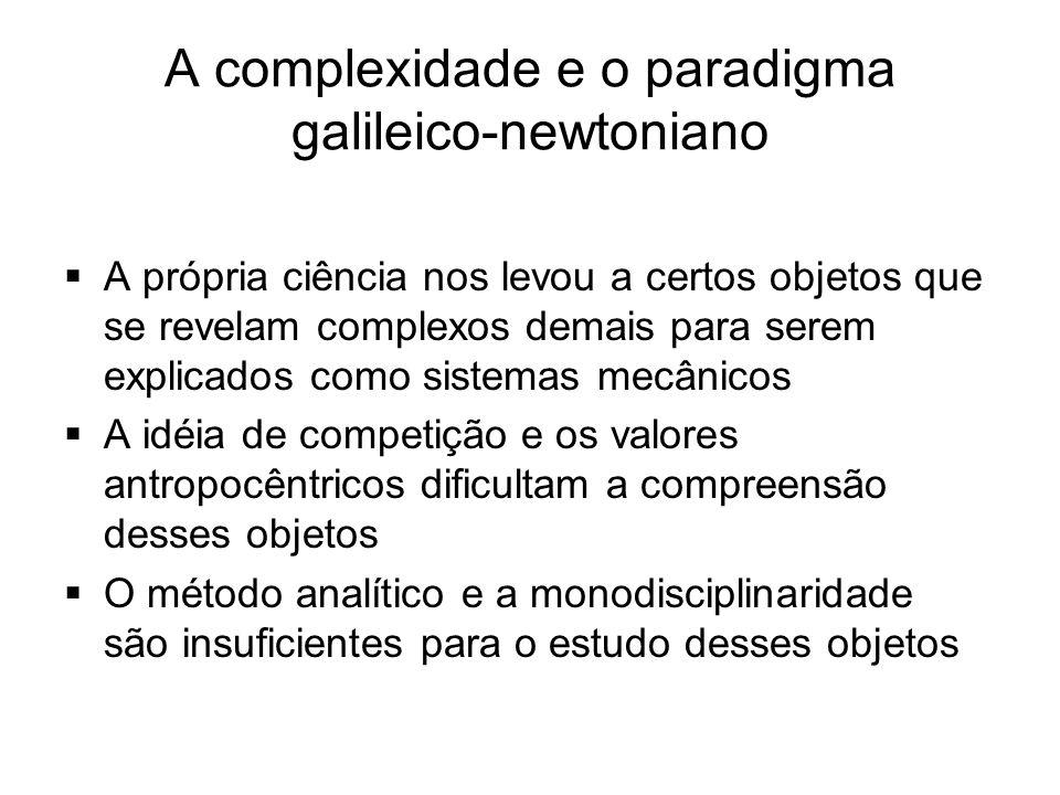 A complexidade e o paradigma galileico-newtoniano