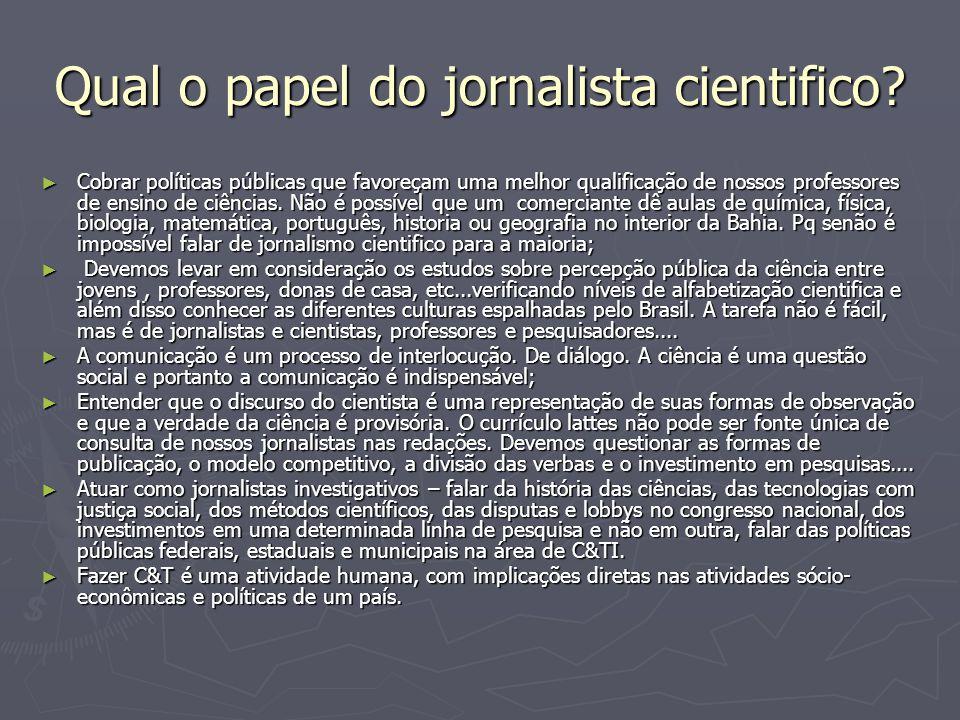 Qual o papel do jornalista cientifico