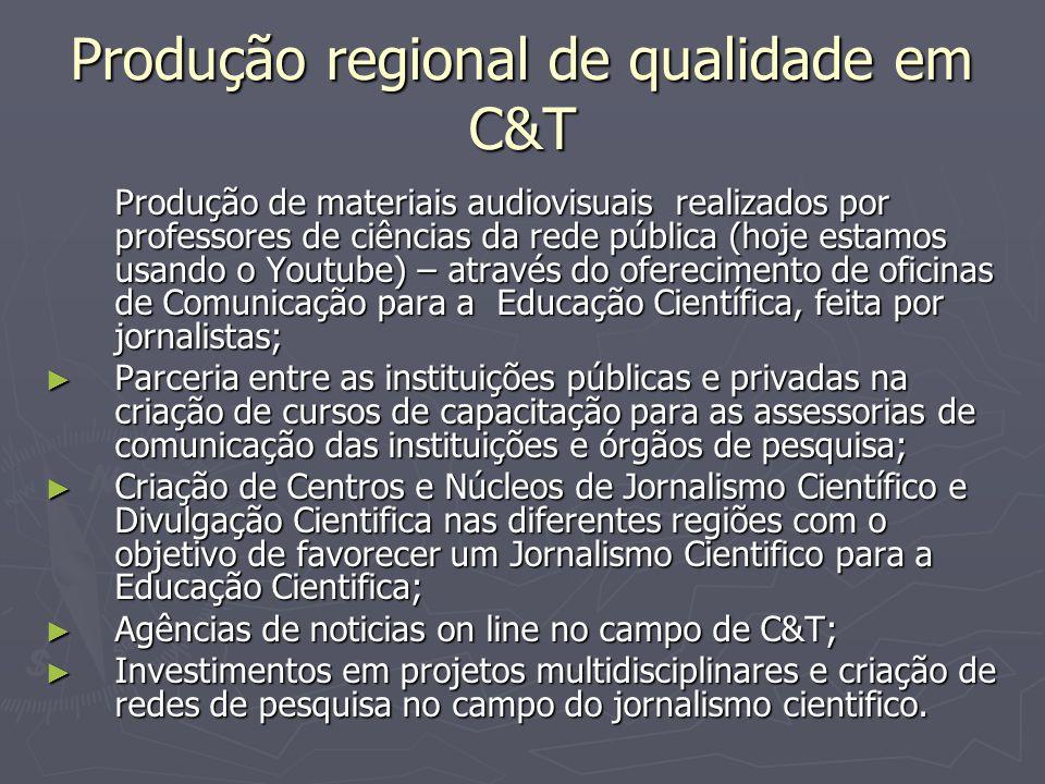 Produção regional de qualidade em C&T