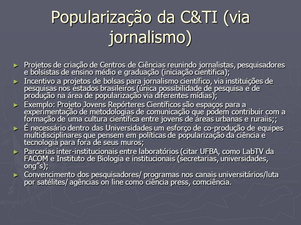 Popularização da C&TI (via jornalismo)
