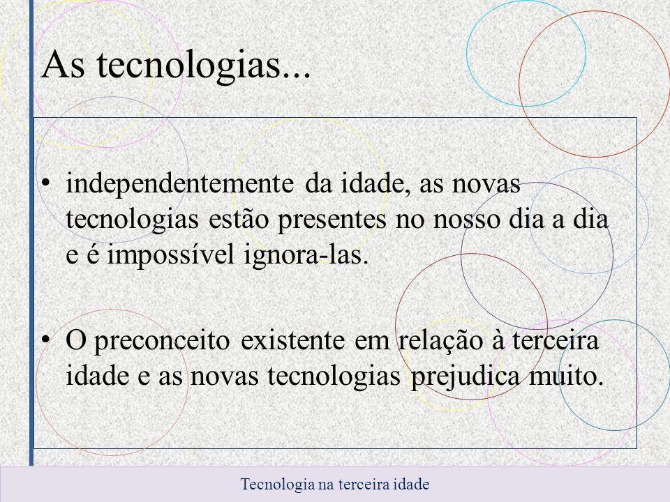Tecnologia na terceira idade
