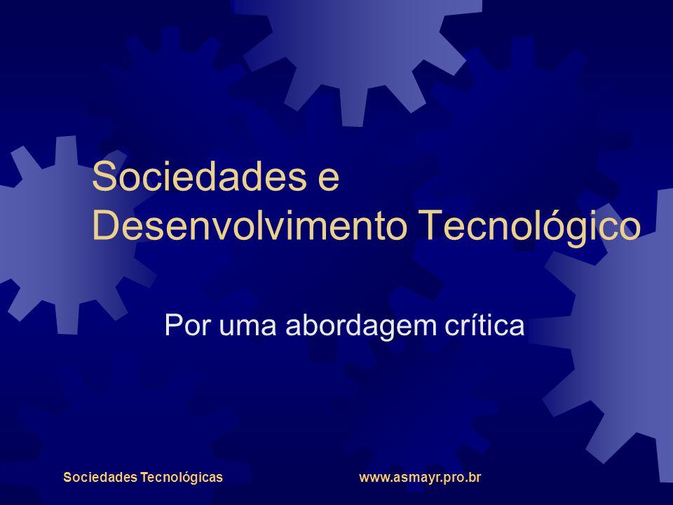 Sociedades e Desenvolvimento Tecnológico