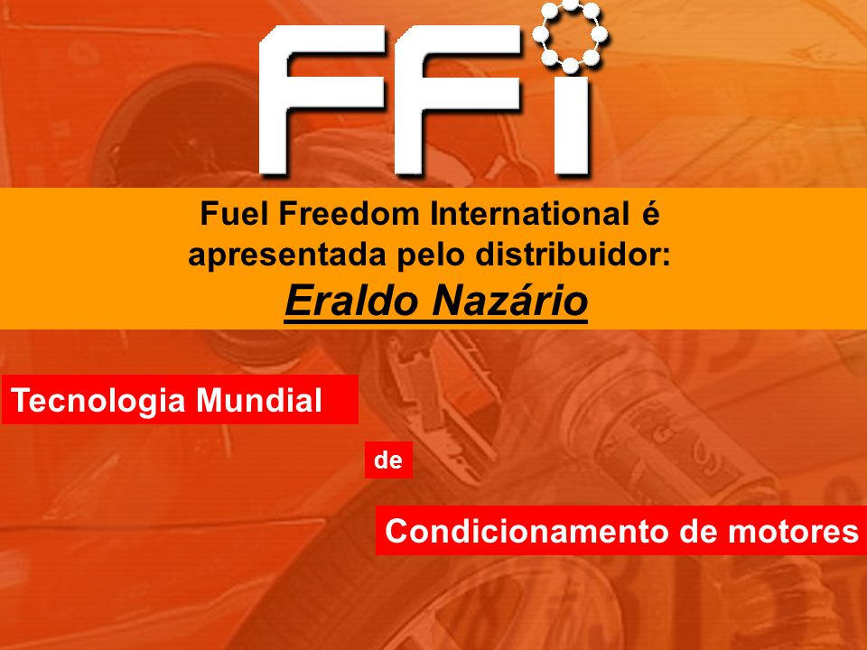 Fuel Freedom International é apresentada pelo distribuidor: