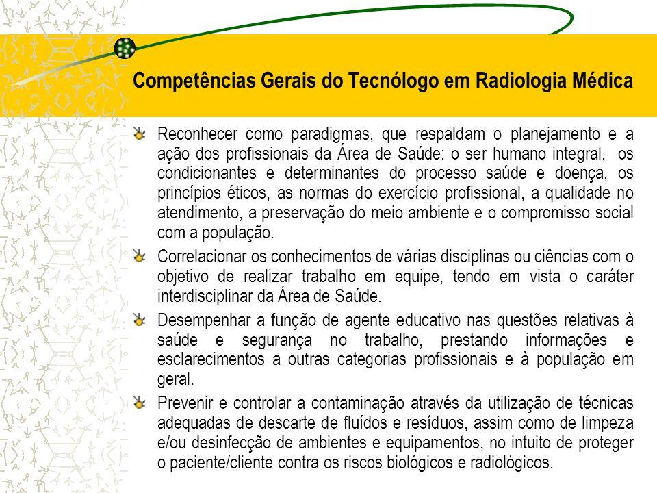 Competências Gerais do Tecnólogo em Radiologia Médica