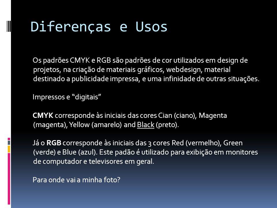 Diferenças e Usos
