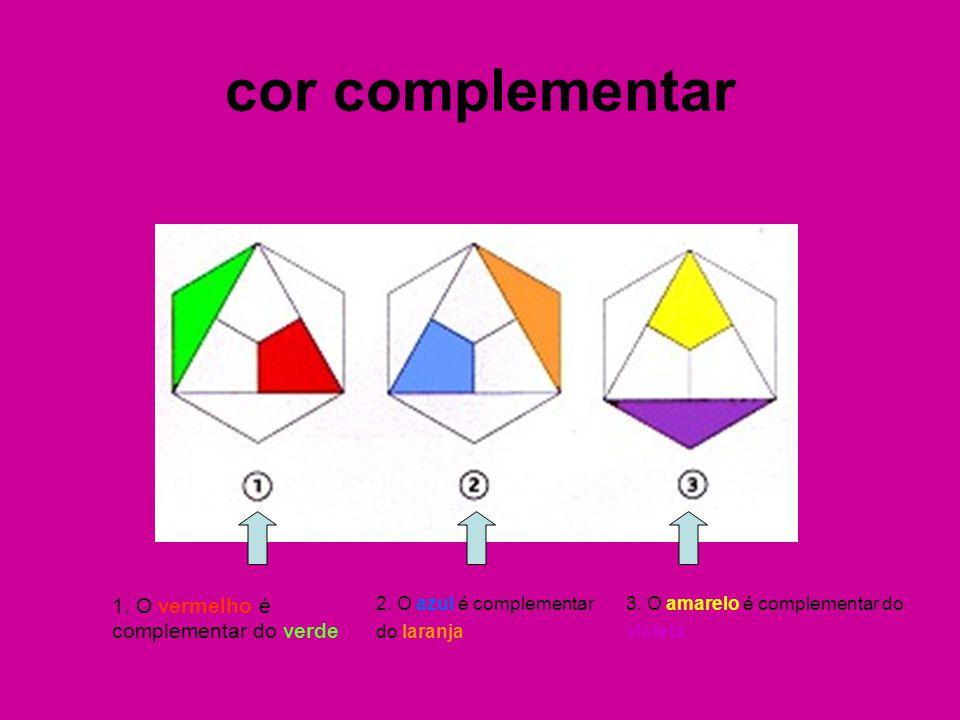 cor complementar 1. O vermelho é complementar do verde