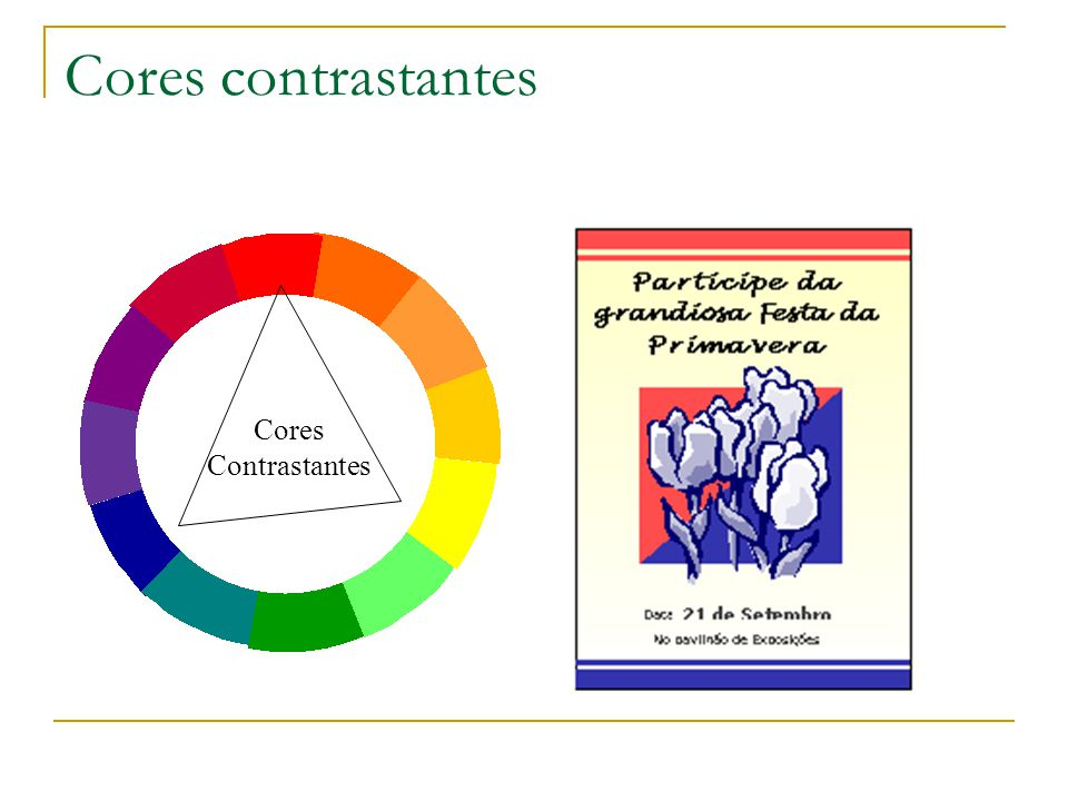 Cores contrastantes Cores Contrastantes