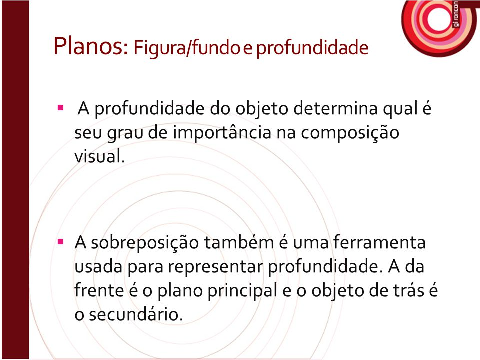 Planos: Figura/fundo e profundidade