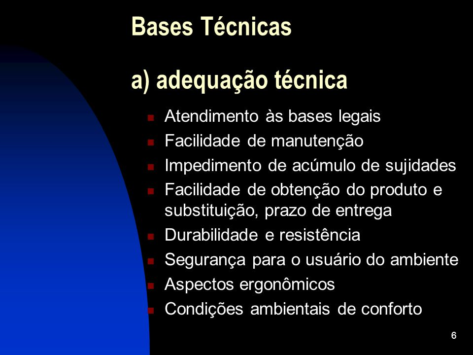 Bases Técnicas a) adequação técnica
