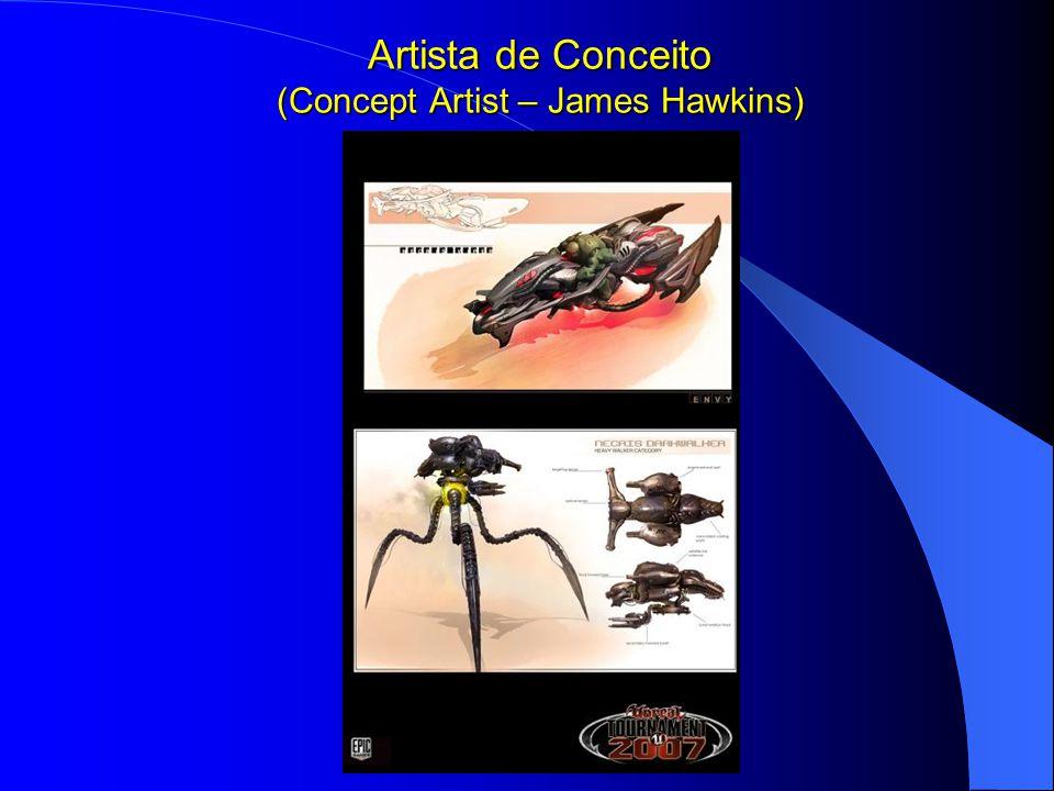 Artista de Conceito (Concept Artist – James Hawkins)