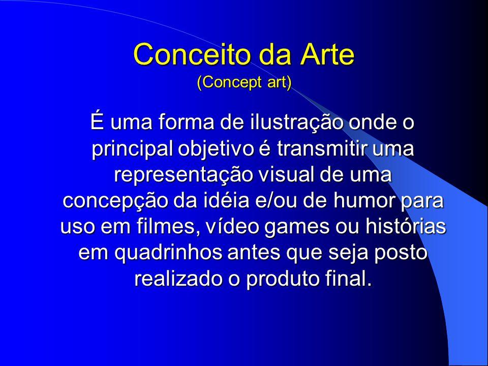 Conceito da Arte (Concept art)