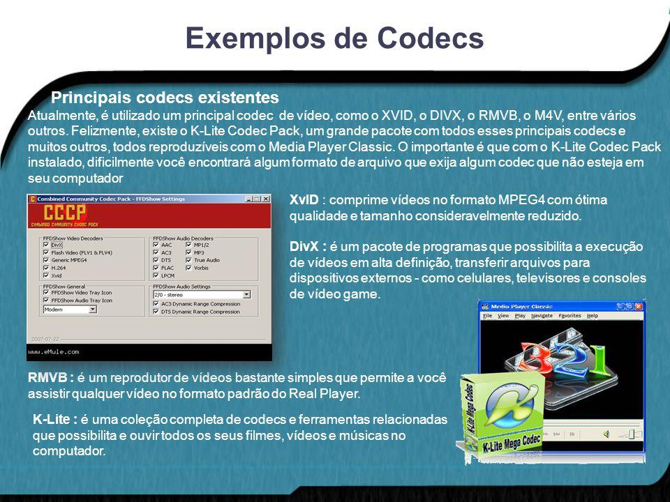 Exemplos de Codecs Principais codecs existentes