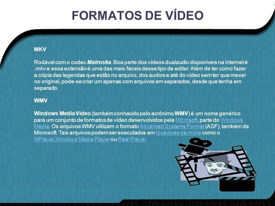 FORMATOS DE VÍDEO MKV.