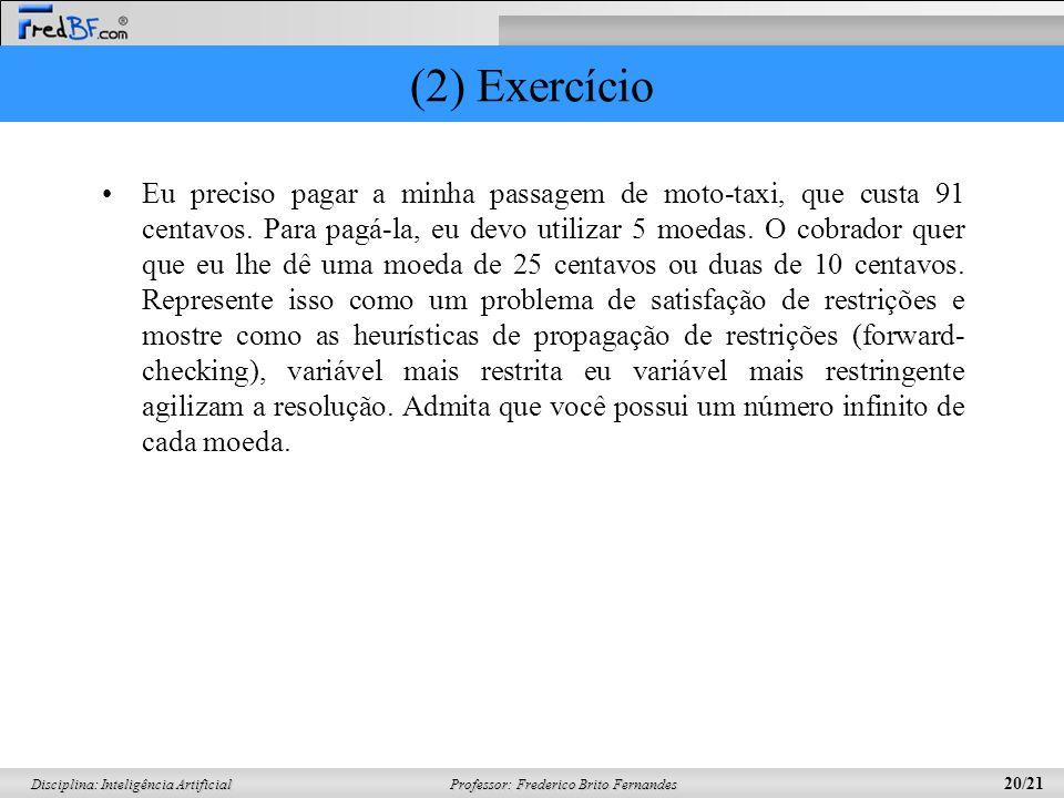(2) Exercício