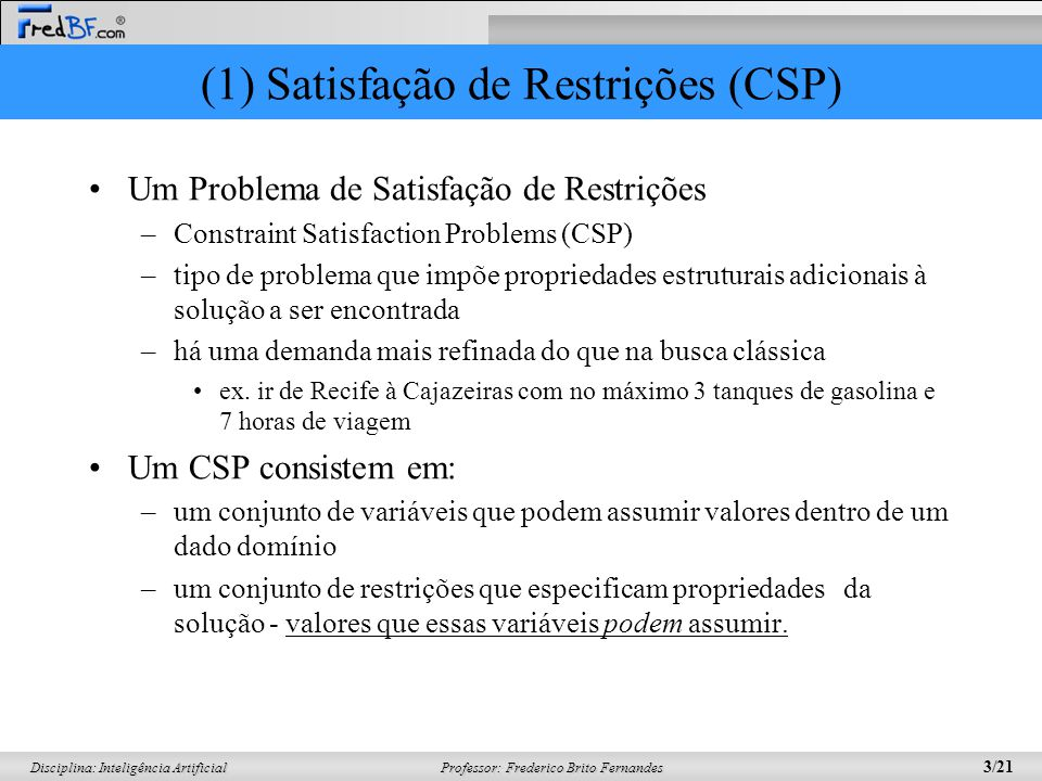(1) Satisfação de Restrições (CSP)