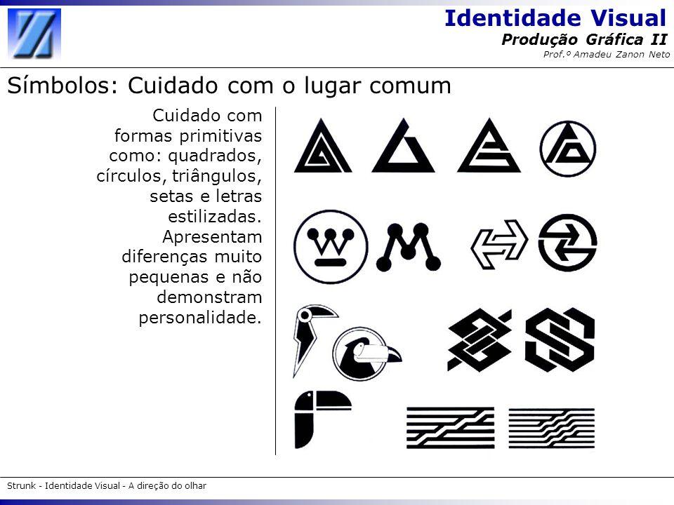 Símbolos: Cuidado com o lugar comum
