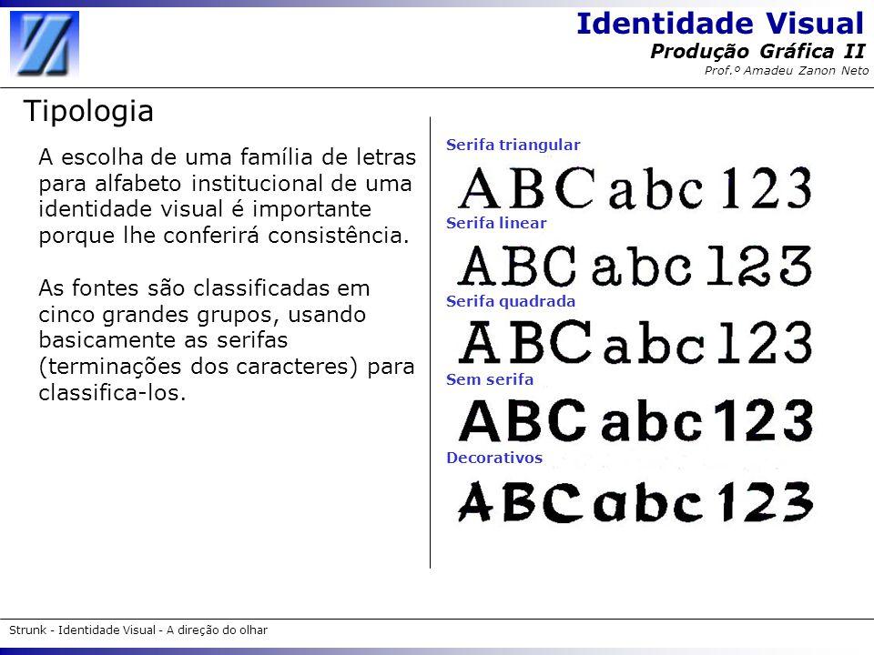 Tipologia Serifa triangular.
