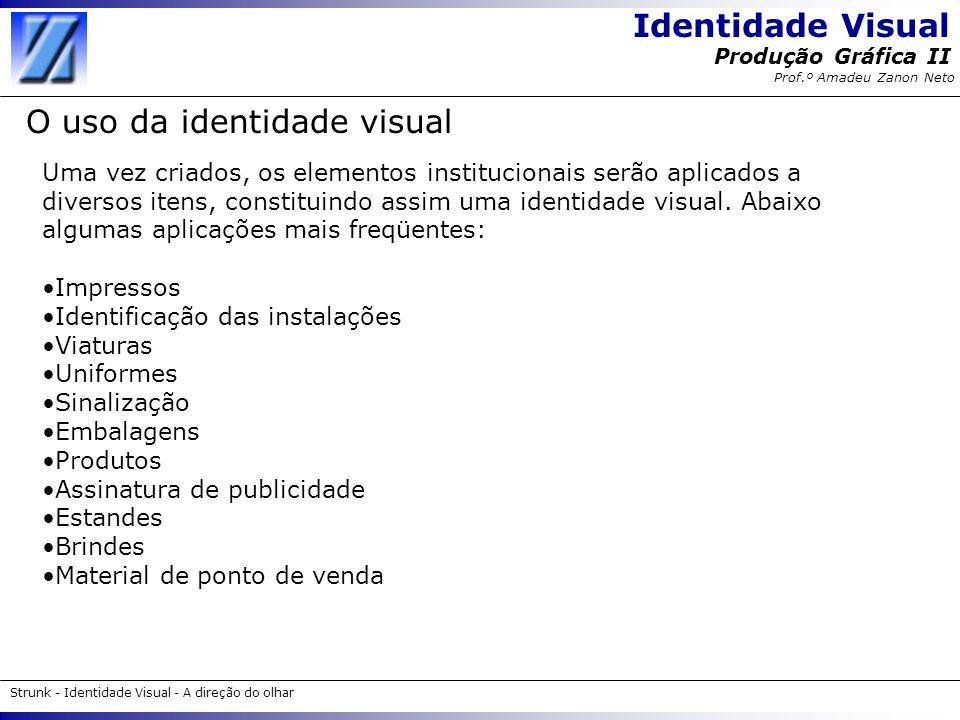 O uso da identidade visual