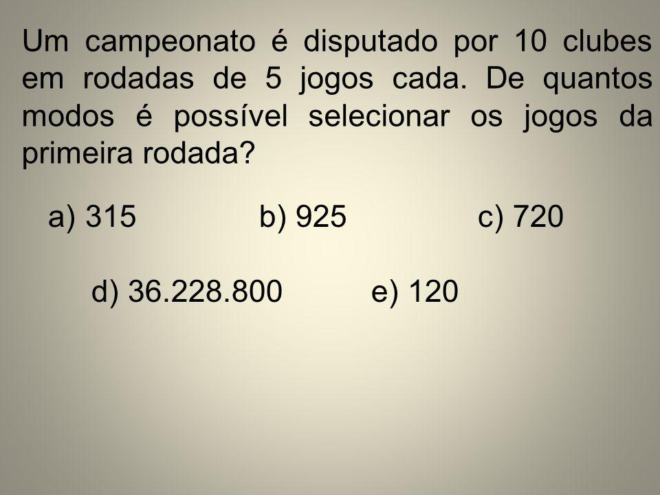 Um campeonato é disputado por 10 clubes em rodadas de 5 jogos cada