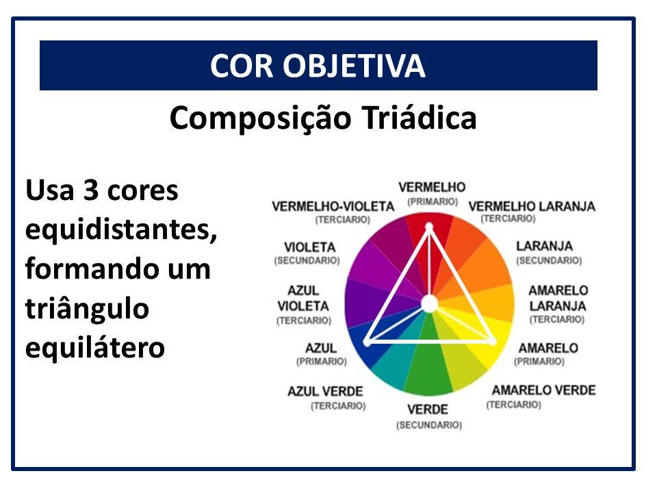 COR OBJETIVA Composição Triádica