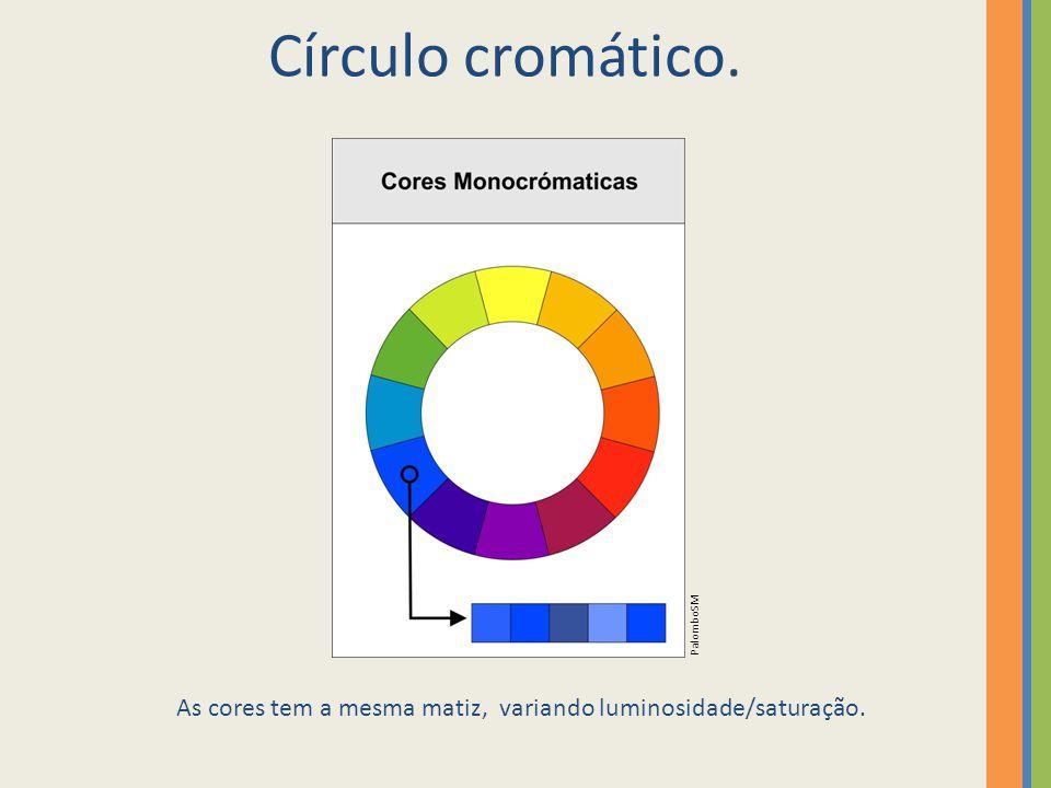 As cores tem a mesma matiz, variando luminosidade/saturação.