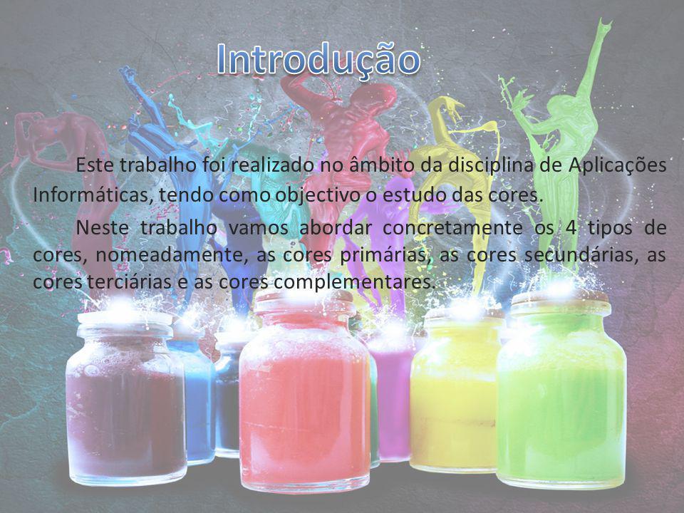 Introdução Este trabalho foi realizado no âmbito da disciplina de Aplicações Informáticas, tendo como objectivo o estudo das cores.