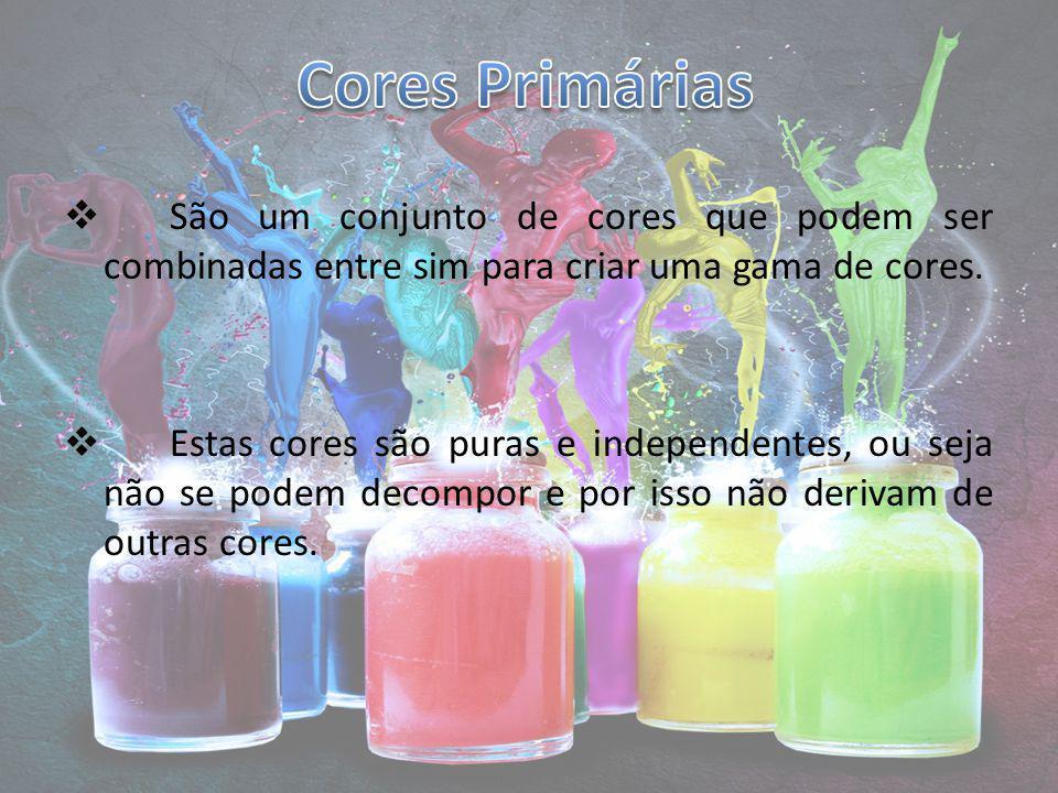 Cores Primárias São um conjunto de cores que podem ser combinadas entre sim para criar uma gama de cores.