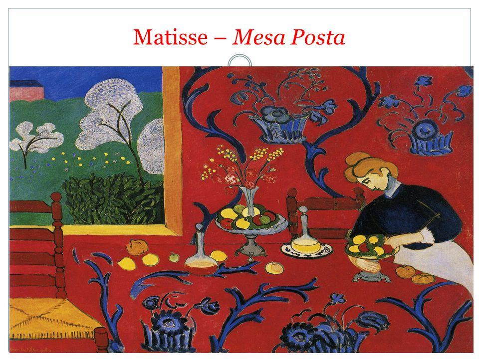Matisse – Mesa Posta