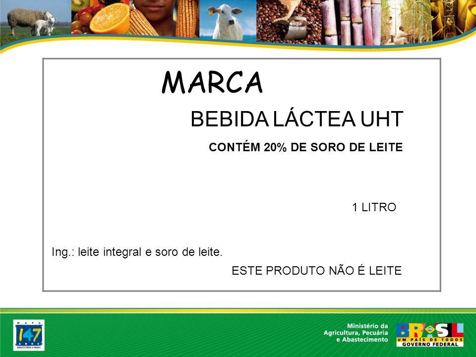 MARCA BEBIDA LÁCTEA UHT CONTÉM 20% DE SORO DE LEITE 1 LITRO