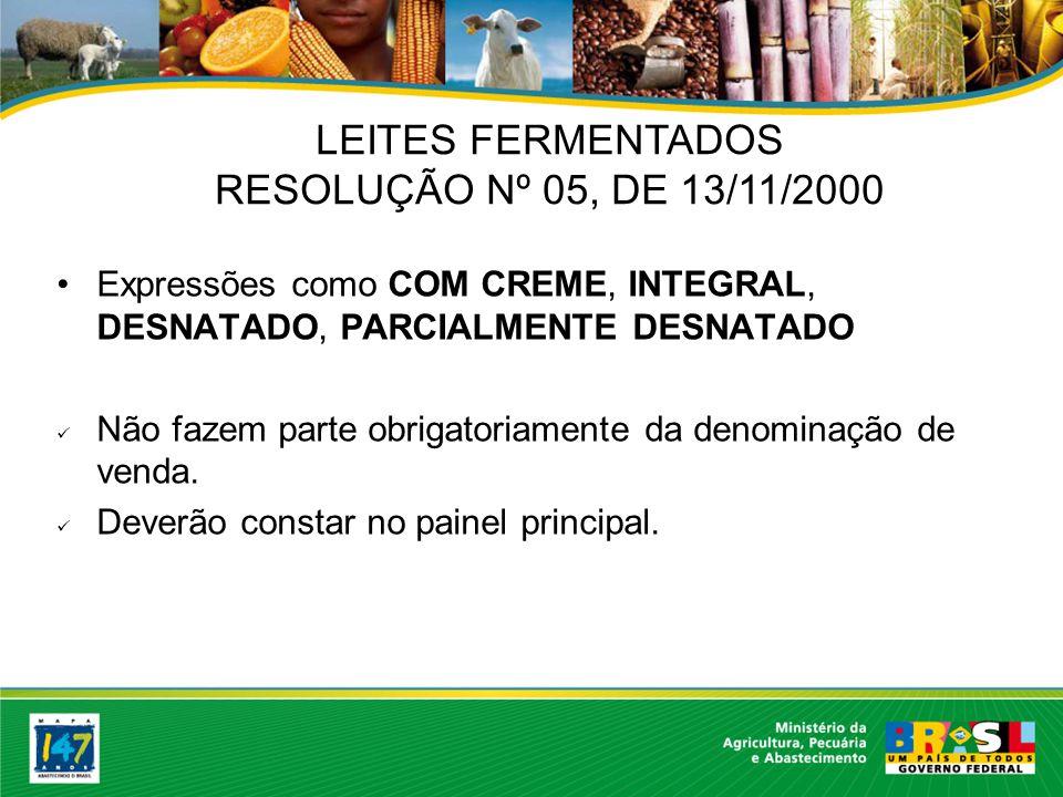 LEITES FERMENTADOS RESOLUÇÃO Nº 05, DE 13/11/2000