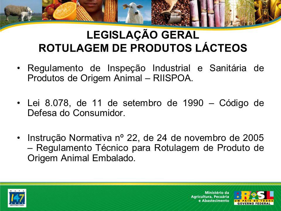 LEGISLAÇÃO GERAL ROTULAGEM DE PRODUTOS LÁCTEOS