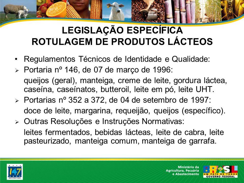 LEGISLAÇÃO ESPECÍFICA ROTULAGEM DE PRODUTOS LÁCTEOS