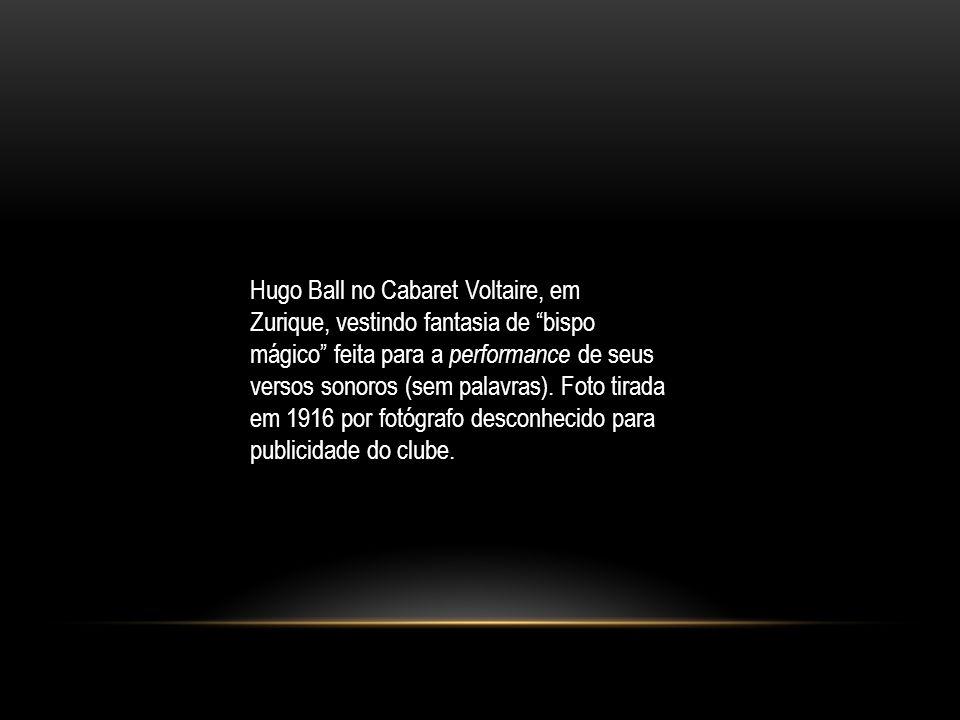 Hugo Ball no Cabaret Voltaire, em