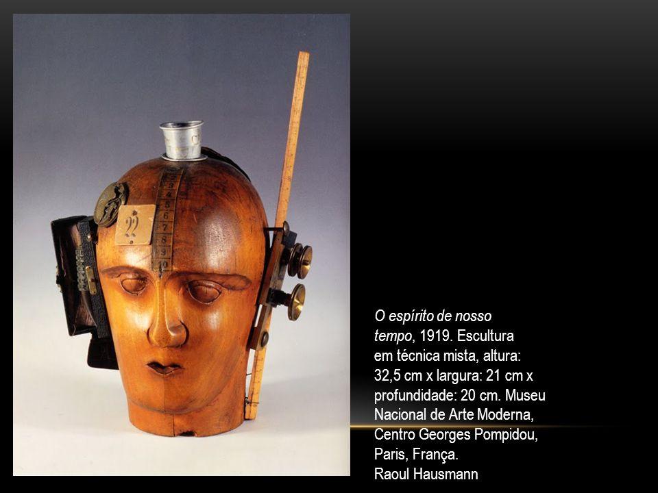 O espírito de nosso tempo, 1919. Escultura. em técnica mista, altura: 32,5 cm x largura: 21 cm x.
