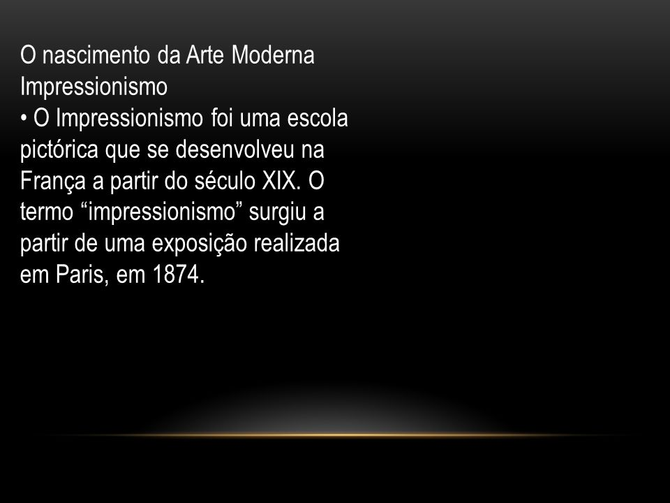 O nascimento da Arte Moderna