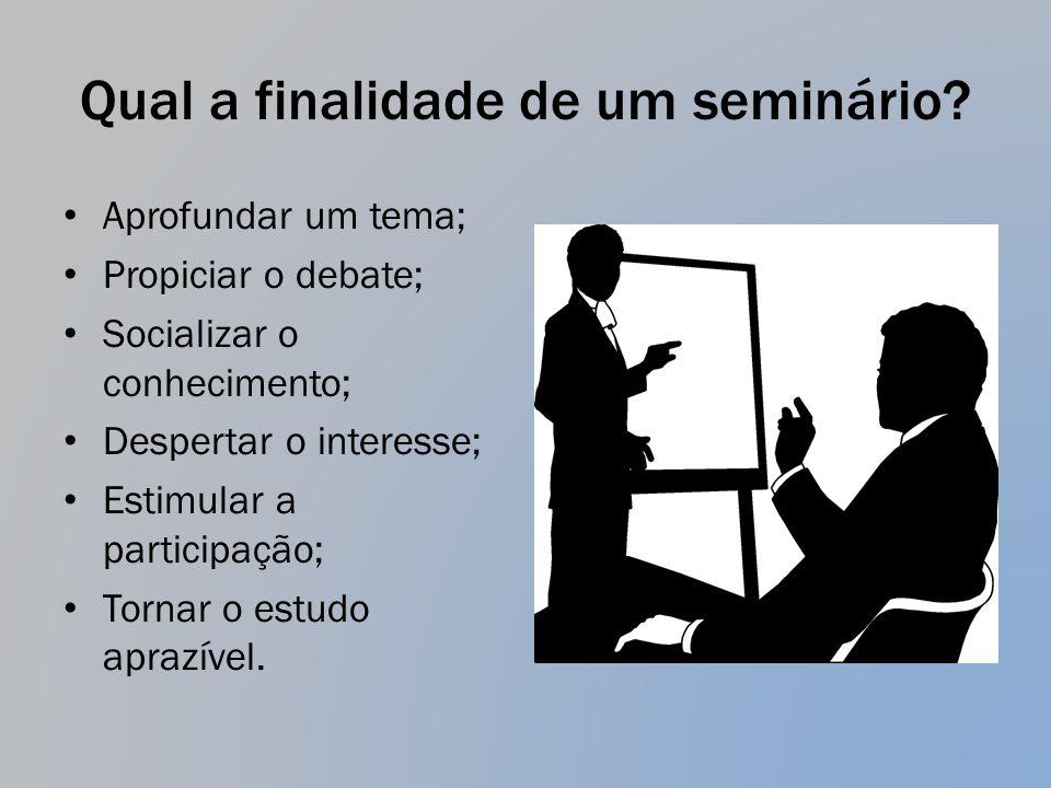 Qual a finalidade de um seminário