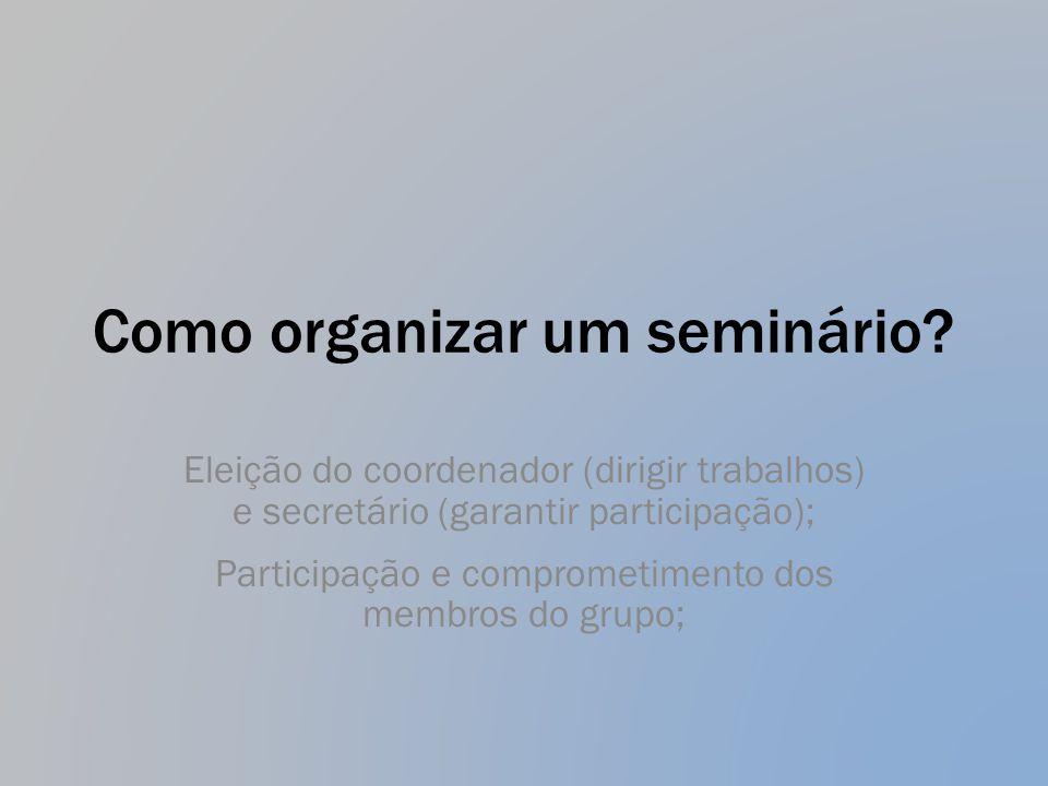 Como organizar um seminário