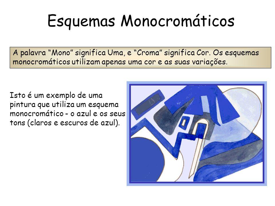 Esquemas Monocromáticos