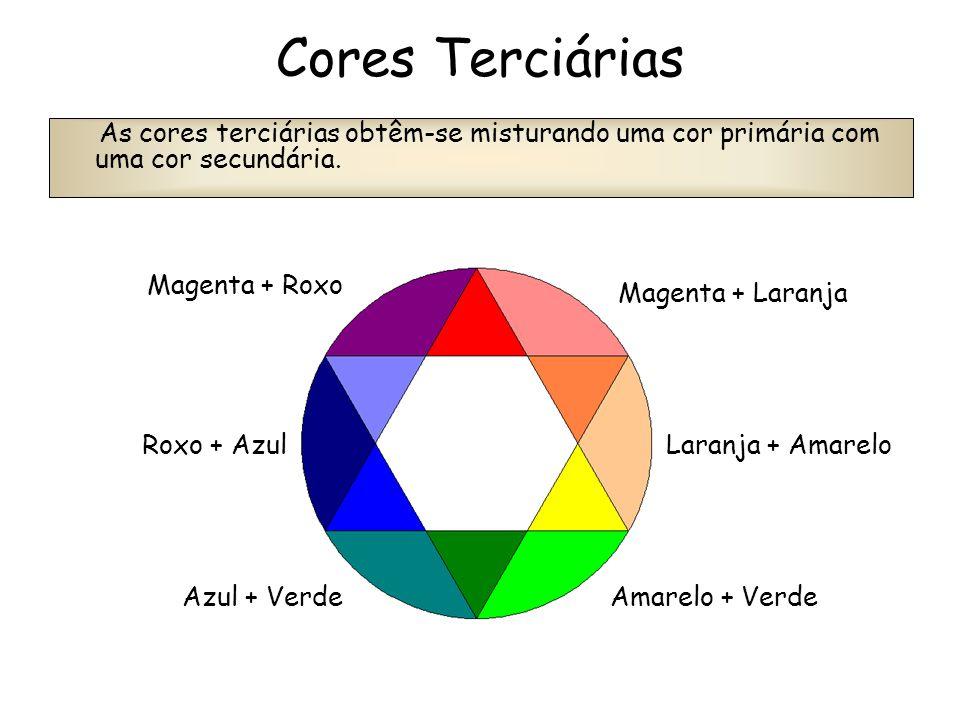 Cores Terciárias As cores terciárias obtêm-se misturando uma cor primária com uma cor secundária. Magenta + Roxo.
