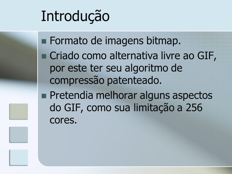 Introdução Formato de imagens bitmap.