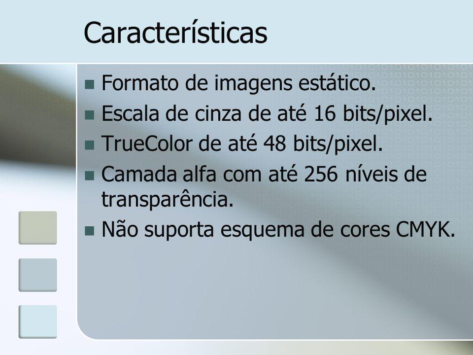 Características Formato de imagens estático.