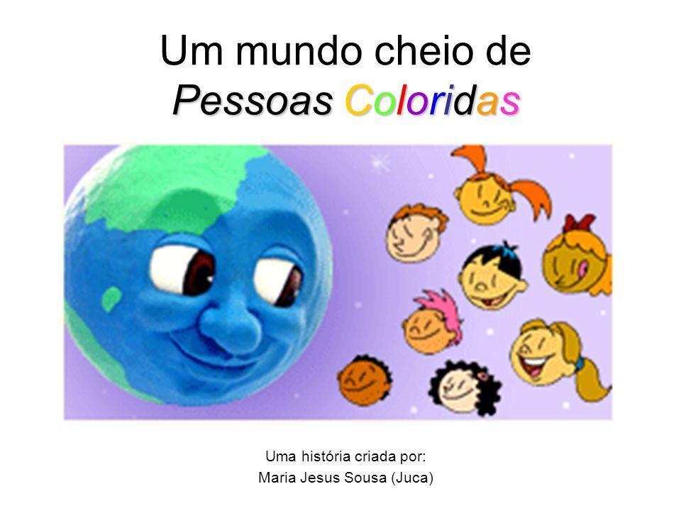 Um mundo cheio de Pessoas Coloridas